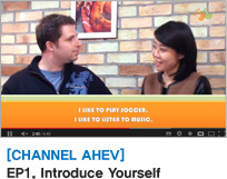 [CHANNEL AHEV] EP1. Introduce Yourself